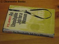 image of An Unsuitable Job for a Woman. A Cordelia Gray mystery. (SIGNED)