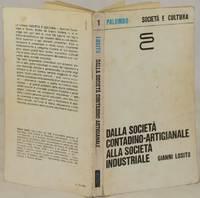 DALLA SOCIETA CONTADINO ARTIGIANALE ALLA SOCIETA INDUSTRIALE