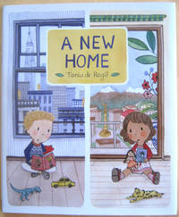 A New Home by  Tania de Regil - First Edition, First Printing by numberline - from West of Eden Books and Biblio.co.uk