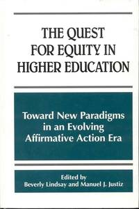 image of The Quest for Equity in Higher Education: Toward New Paradigms in an Evolving Affirmative Action Era