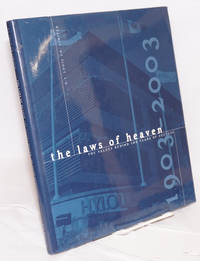 The laws of heaven: the values behind 100 years of success