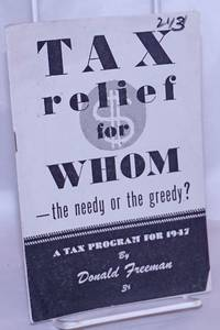 image of Tax relief for whom -- the needy or the greedy