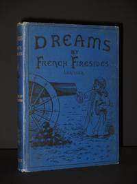 Dreams by French Firesides