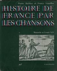 Histoire de France par les chansons vol.2: Mazarin et Louis XIV