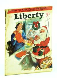 Liberty Magazine - America's Best Read Weekly, December [Dec.] 24, 1932, Vol. 9, No. 52: Germany's Official Reply to Sergeant Halyburton of Company F, Sixteenth Infantry, USA