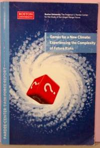 image of Games for a New Climate: Experiencing the Complexity of Future Risks.