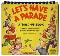 Let's Have a Parade. A Build-Up Book