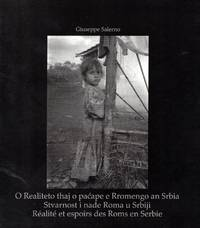 O Realiteto thaj o pacape e Rromengo an Srbia. Stvarnost i nade Roma u Srbiji. Réalité et...