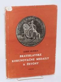 Bratislavske korunovacne medaily a zetony