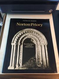 image of Norton Priory: The Archaeology of a Medieval Religious House