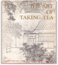 The Art of Taking Tea.