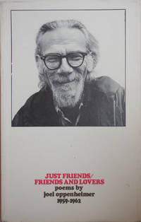 image of Just Friends / Friends and Lovers; Poems 1959 - 1962