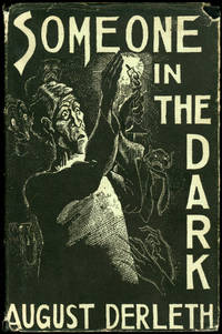 SOMEONE IN THE DARK by  August Derleth - First edition - 1941 - from John W. Knott, Jr., Bookseller, ABAA/ILAB and Biblio.com