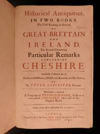 Historical antiquities, in two books· The first treating in general of Great-Brettain and...