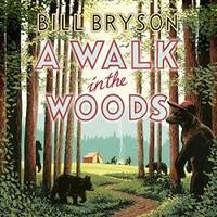 image of A Walk in the Woods Complete & Unabridged
