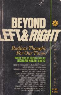 Beyond Left & Right: Radical Thought For Our Times
