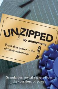 Unzipped: Proof That Power Really Is the Ultimate Aphrodisiac