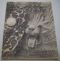 Village Views: A Quarterly Review Volume 3, Number 2, Spring 1986