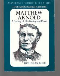 Matthew Arnold by Douglas Bush ( Matthew Arnold ) - Paperback - 1971 - from Thomas Savage, Bookseller (SKU: 013796)