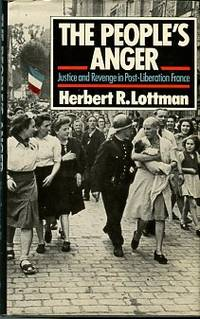 image of The People's Anger: Justice And Revenge In Post-Liberation France
