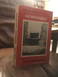 Illustrated Guide to Newgrange and Other Boyne Monuments
