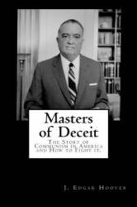 image of Masters of Deceit: The Story of Communism in America and How to Fight it.