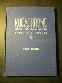 Kodachrome and Kodacolor from All Angles