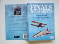 image of Finals - three greens a life in aviation