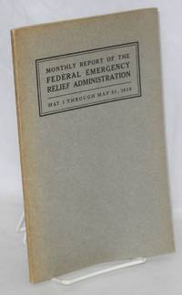 Monthly report of the Federal Emergency Relief Administration; May 1 through May 31, 1936