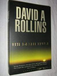The Death Trust by David A. Rollins - Paperback - 2005 - from Manyhills Books and Biblio.com