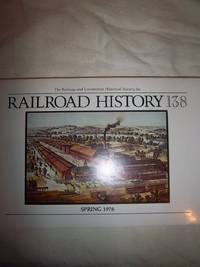 Railroad History Bulletin No. 138 (Spring 1978)