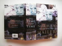 The time of our time by  Norman Mailer - First British Edition; First Printing - 1998 - from Aucott & Thomas (SKU: 45501)