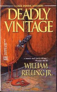 Deadly Vintage by  William Jr Relling - Paperback - 1999 - from Odds and Ends Shop and Biblio.com