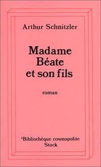 Madame Béate et son fils by Arthur Schnitzler - 1985