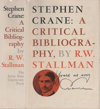 STEPHEN CRANE:  A CRITICAL BIBLIOGRAPHY; Compiled by R.W. Stallman
