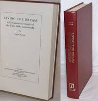 image of Living the dream, a documentary study of Twin Oaks Community. Forword by Hazel Henderson