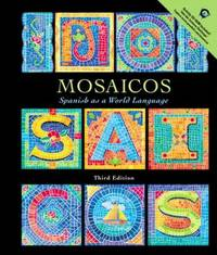 Mosaicos : Spanish as a World Language