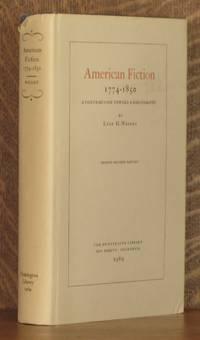 AMERICAN FICTION 1774 - 1850, A CONTRIBUTION TOWARD A BIBLIOGRAPHY
