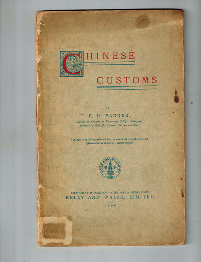 Shanghai: Kelly and Walsh, Limited, 1899. RARE in the 1899 First Edition. Very Good, sticker abrasio...