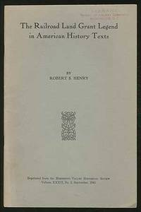 The Railroad Land Grant Legend in American History Texts