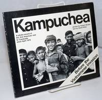image of The new face of Kampuchea. A photo-record of the first American visit to Cambodia since the end of the war. Photos by Robert Brown, text by David Kline