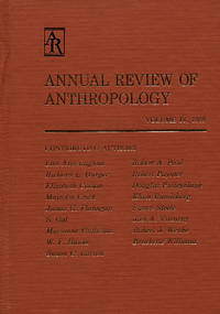 Annual Review of Anthropology, Volume 18, 1989