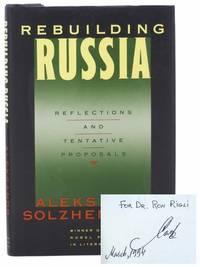 Rebuilding Russia: Reflections and Tentative Proposals
