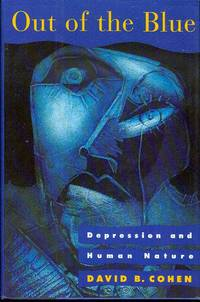 image of Out of the Blue: Depression and Human Nature
