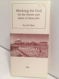 Working for God:  On the Nature and Spirit of Opus Dei by  Russell Shaw - Paperback - 1994 - from Henry Stachyra, Bookseller and Biblio.com