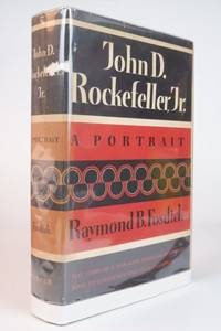 JOHN D. ROCKERFELLER JR., A PORTRAIT by  Raymond B Fosdick - First Edition - 1956 2021-02-02 - from Resource for Art and Music Books (SKU: 210202003)
