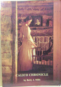 Calico Chronicle:  Texas Women and Their Fashions, 1830-1910