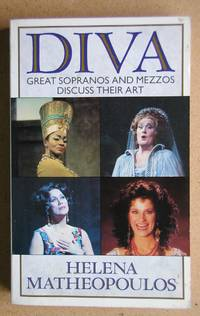 image of Diva: Great Sopranos and Mezzos Discuss Their Art.