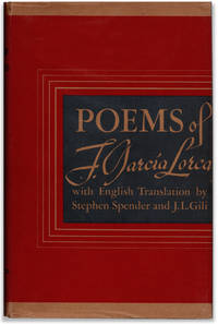 Poems of F. Garcia Lorca with English Translations by Stephen Spender and J. L. Gill