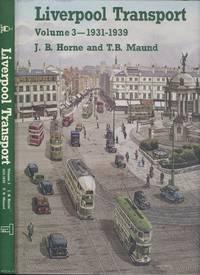 Liverpool Transport Volume 3 1931-1939